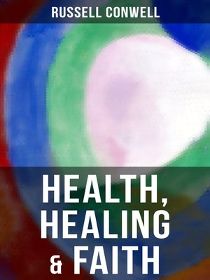 cover image of Health, Healing & Faith