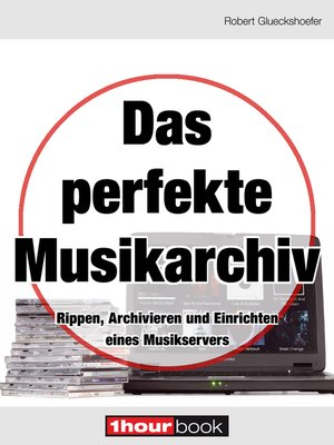 cover image of Das perfekte Musikarchiv