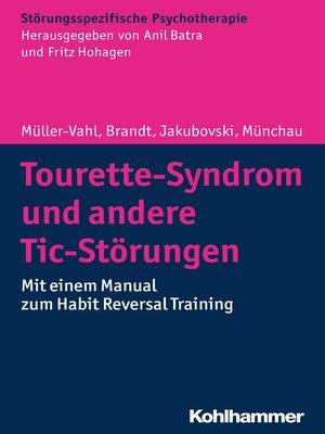 cover image of Tourette-Syndrom und andere Tic-Störungen