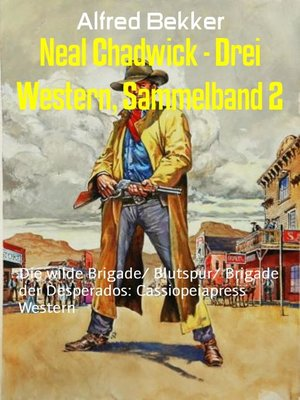 cover image of Neal Chadwick--Drei Western, Sammelband 2
