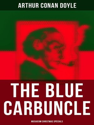cover image of The Blue Carbuncle (Musaicum Christmas Specials)