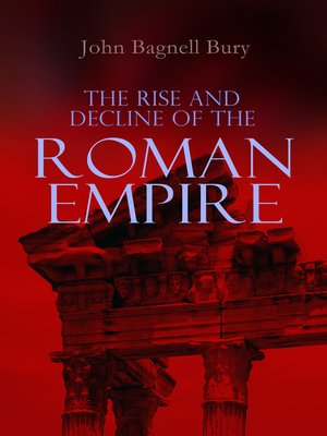 cover image of The Rise and Decline of the Roman Empire