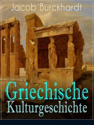 cover image of Griechische Kulturgeschichte