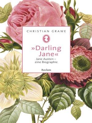 cover image of »Darling Jane«. Jane Austen – eine Biographie