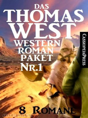 cover image of Das Thomas West Western Roman-Paket Nr. 1 (8 Romane)