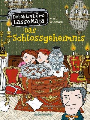 cover image of Detektivbüro LasseMaja--Das Schlossgeheimnis (Bd.27)