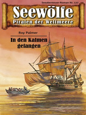cover image of Seewölfe--Piraten der Weltmeere 127