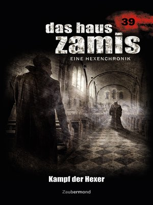 cover image of Das Haus Zamis 39 – Kampf der Hexer