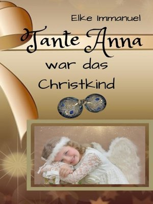 cover image of Tante Anna war das Christkind
