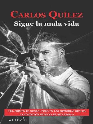 cover image of Sigue la mala vida