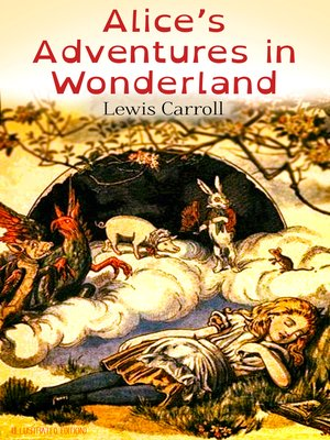 cover image of Alice's Adventures in Wonderland (Illustrated Edition)