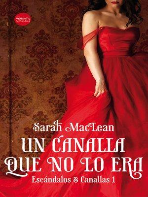 cover image of Un canalla que no lo era