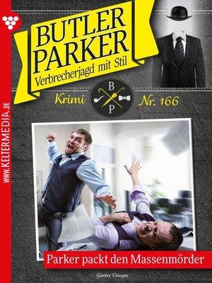 cover image of Butler Parker 166 – Kriminalroman