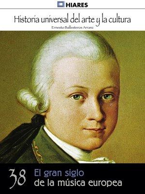 cover image of El gran siglo de la música europea