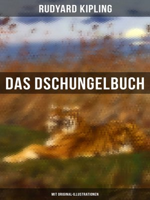 cover image of Das Dschungelbuch (Mit Original-Illustrationen)