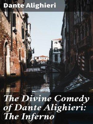 cover image of The Divine Comedy of Dante Alighieri