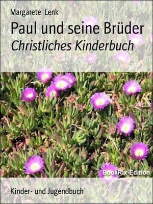 cover image of Paul und seine Brüder