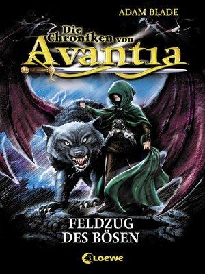 cover image of Die Chroniken von Avantia 2 – Feldzug des Bösen