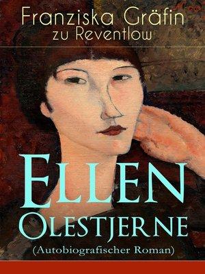 cover image of Ellen Olestjerne (Autobiografischer Roman)