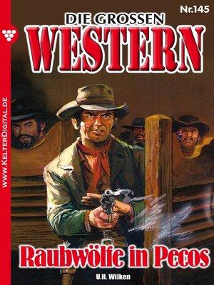 cover image of Die großen Western 145