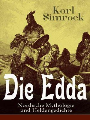 cover image of Die Edda--Nordische Mythologie und Heldengedichte