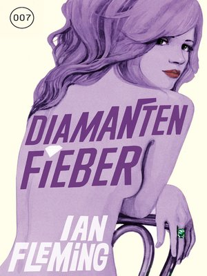 cover image of James Bond 04--Diamantenfieber