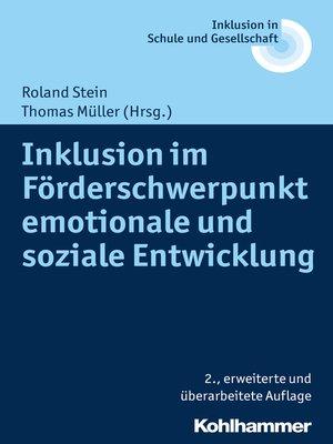 cover image of Inklusion im Förderschwerpunkt emotionale und soziale Entwicklung