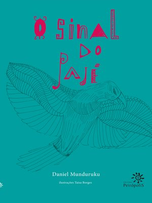 cover image of O sinal do pajé