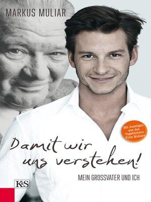 cover image of Damit wir uns verstehen!