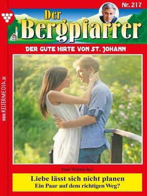 cover image of Der Bergpfarrer 217 – Heimatroman