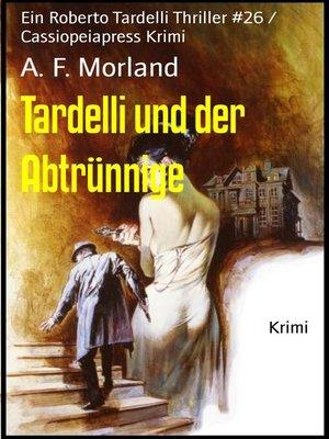 cover image of Tardelli und der Abtrünnige