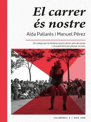 cover image of El carrer és nostre