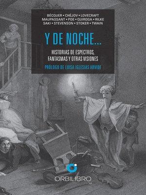 cover image of Y de noche...