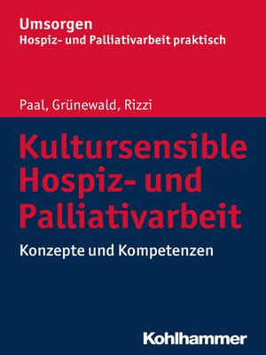 cover image of Kultursensible Hospiz- und Palliativarbeit