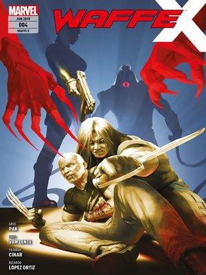 cover image of Waffe X 4--Der lange Arm des Todes