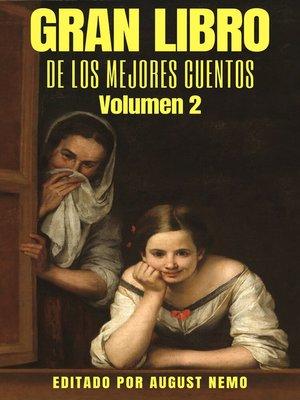 cover image of Gran Libro de los Mejores Cuentos--Volumen 2