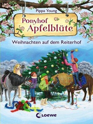 cover image of Ponyhof Apfelblüte--Weihnachten auf dem Reiterhof