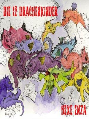 cover image of Die 12 Drachenkinder