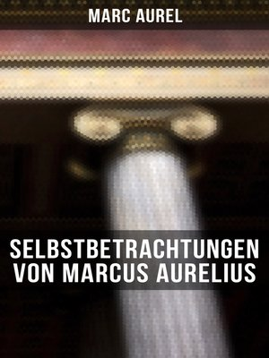 cover image of Selbstbetrachtungen von Marcus Aurelius
