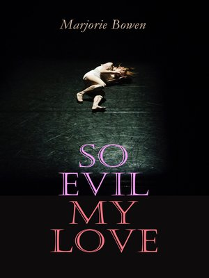 cover image of So Evil My Love