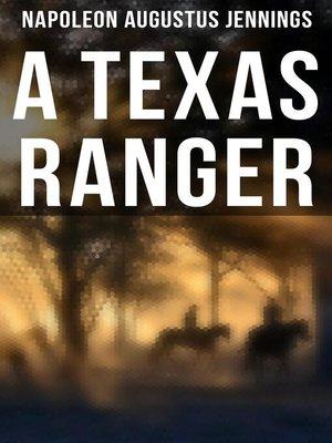 cover image of A TEXAS RANGER