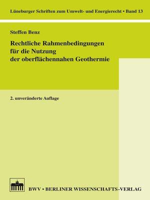 cover image of Rechtliche Rahmenbedingungen für die Nutzung der oberflächennahen Geothermie