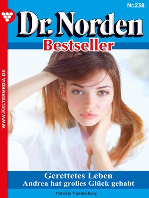 cover image of Dr. Norden Bestseller 238 – Arztroman