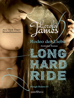 cover image of Long Hard Ride--Rodeo der Liebe