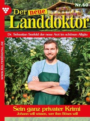 cover image of Der neue Landdoktor 60 – Arztroman