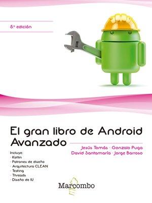 cover image of El gran libro de Android Avanzado