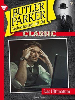 cover image of Butler Parker Classic 7 – Kriminalroman