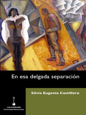 cover image of En esa delgada separación