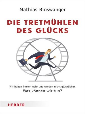 cover image of Die Tretmühlen des Glücks