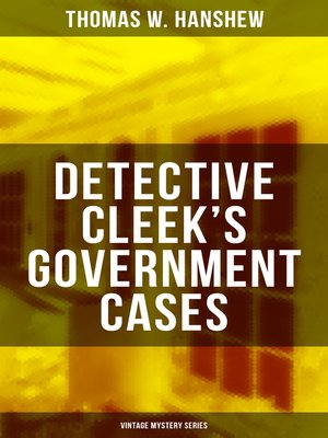 cover image of DETECTIVE CLEEK'S GOVERNMENT CASES (Vintage Mystery Series)
